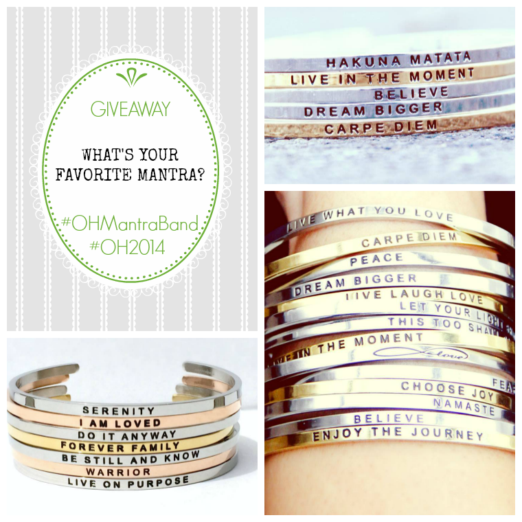3813c45ccec MANTRABAND GIVEAWAY - What's your favorite mantra?