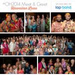 Fun Times at #OH2014 Hawaiian Luau Meet & Greet