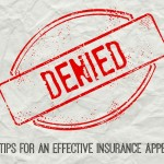 7 Tips for an Effective Insurance Appeal