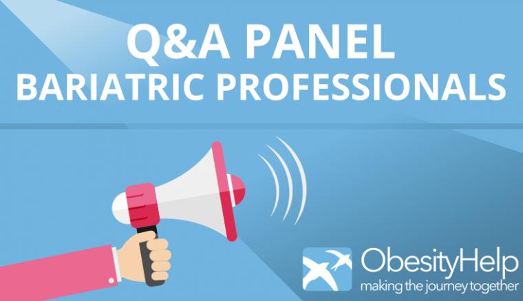 Bariatric Professionals, Q&A Panel