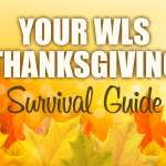 Your WLS Thanksgiving Survival Guide