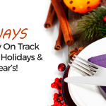17 Ways to Stay on Track at the Holidays & New Year's!