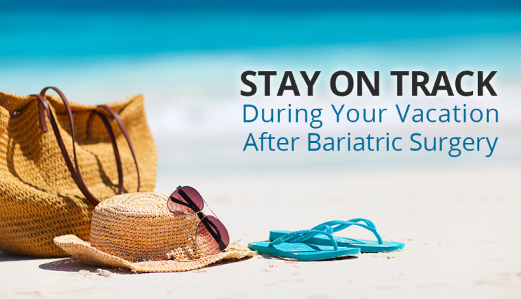 vacation after bariatric surgery
